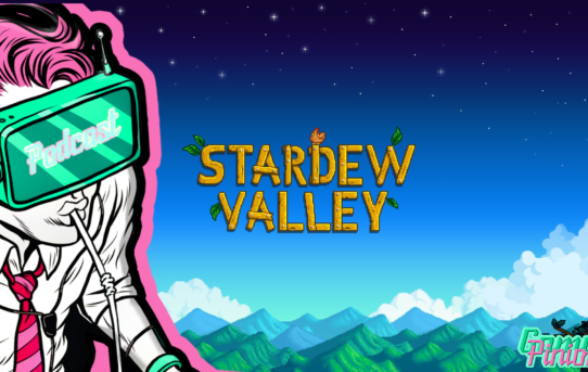 Bonus Episode: Let's Talk About Stardew Valley!